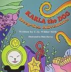 Karla the Dog: Deep-Sea Adventure by C.Q.…
