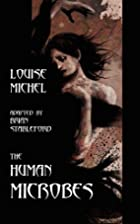 The Human Microbes by Louise Michel