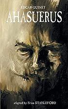 Ahasuerus by Edgar Quinet