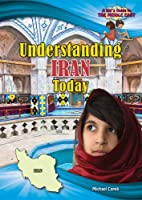 Understanding Iran Today: A Kid's Guide to…