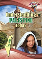 Understanding Palestine Today: A Kid's Guide…