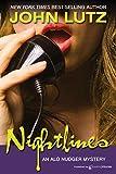 Lutz, John: Nightlines: Alo Nudger Series
