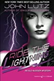 Lutz, John: Ride the Lightning: Alo Nudger Series