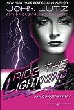 Lutz, John: Ride the Lightning: Alo Nudger Series