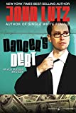 Lutz, John: Dancer's Debt: Alo Nudger Series