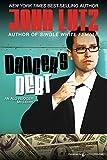 Lutz, John: Dancer's Debt: Alo Nudger Series