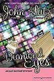 Lutz, John: Diamond Eyes: Alo Nudger Series