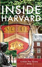 Inside Harvard: A Student-Written Guide to…
