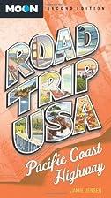 Road Trip USA Pacific Coast Highway by Jamie…