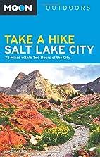 Moon Take a Hike Salt Lake City by Mike…