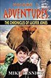 Resnick, Mike: Adventures: The Chronicles of Lucifer Jones Volume I