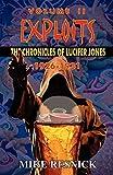 Resnick, Mike: Exploits: The Chronicles of Lucifer Jones Volume II