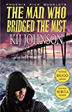 Johnson, Kij: The Man Who Bridged the Mist - Hugo & Nebula Winning Novella