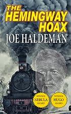 The Hemingway Hoax [Novella] by Joe Haldeman