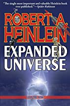 Robert Heinlein's Expanded Universe:…