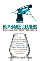 Homemade Cleaners: Quick-and-Easy,…