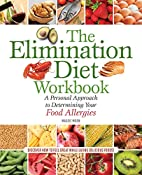 The Elimination Diet Workbook: A Personal…