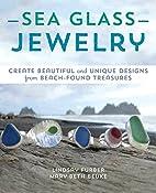 Sea glass jewelry : create beautiful and…