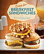 Crazy for Breakfast Sandwiches: 75…