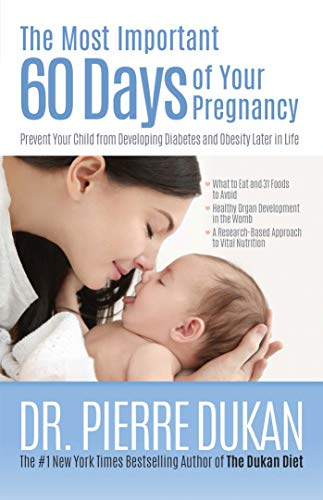 the-most-important-60-days-of-your-pregnancy-prevent-your-child-from-developing-diabetes-and-obesity-later-in-life