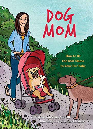 dog-mom-how-to-be-the-best-mama-to-your-fur-baby