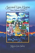 Second line home : New Orleans poems by Mona…