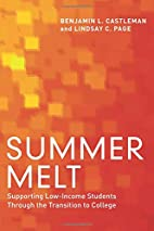 Summer Melt: Supporting Low-Income Students…