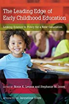 Leading Edge of Early Childhood Education:…