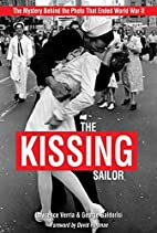 The Kissing Sailor: The Mystery Behind the…
