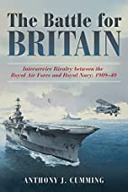 The Battle for Britain: Interservice Rivalry…