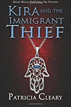 Kira and the Immigrant Thief by Patricia…