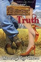 The Three Baers Book One: Baer Truth (Volume…