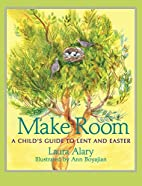 Make Room: A Child's Guide to Lent and…