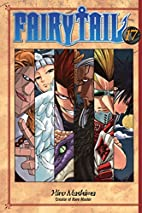 Fairy Tail, Volume 17 by Hiro Mashima