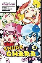 Shugo Chara Chan 4 (Shambhala Classics) by…