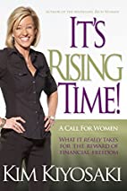 It's Rising Time!: What It Really Takes…