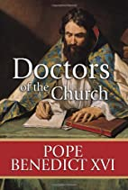 Doctors of the Church by Pope Benedict XVI