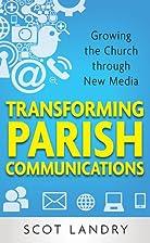 Transforming Parish Communications: Growing…