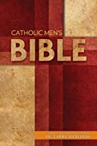 The Catholic Men's Bible Nabre:…
