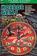 Horror Gems, Volume Eleven (Volume 11) by…