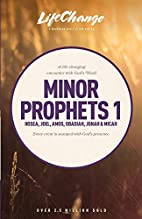 Minor Prophets 1 (LifeChange) by The…