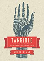 Tangible: Making God Known Through Deeds of…