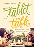 From Tablet to Table: Where Community Is…