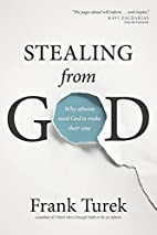 Stealing from God: Why Atheists Need God to…