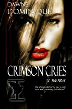 Crimson Cries (The First) (Volume 4) by…