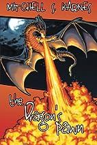The Dragon's Pawn: Volume 2 (The…