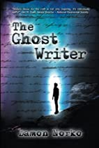 The Ghost Writer by Damon Norko