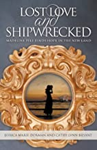 Lost Love and Shipwrecked: Madeline Pike…