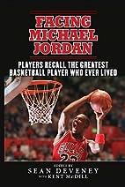 Facing Michael Jordan: Players Recall the…