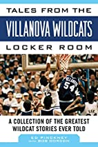 Tales from the Villanova Wildcats Locker…